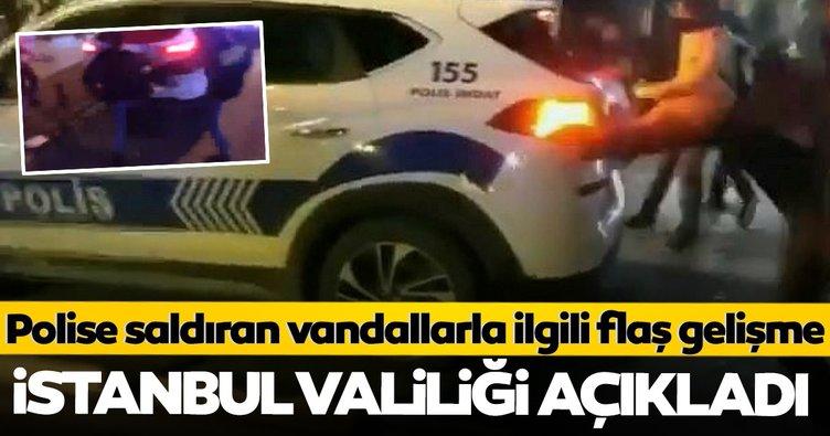 Son dakika haberi: Kadıköy'de polise saldıran vandallarla ilgili flaş gelişme! İstanbul Valiliği açıkladı