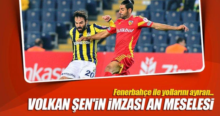 Volkan Şen Galatasaray'a çok yakın