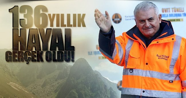 Başbakan Yıldırım: 136 yıllık hayal gerçek oldu