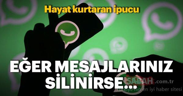 WhatsApp'ta silinen mesajları geri getirme işlemi nasıl yapılır? İşte WhatsApp'ın gizli özellikleri