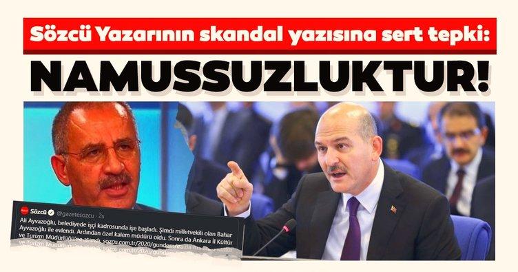 Sözcü yazarı Saygı Öztürk'ün iftira içerikli skandal yazısına İçişleri Bakanı Süleyman Soylu'dan sert tepki: Namussuzluk!