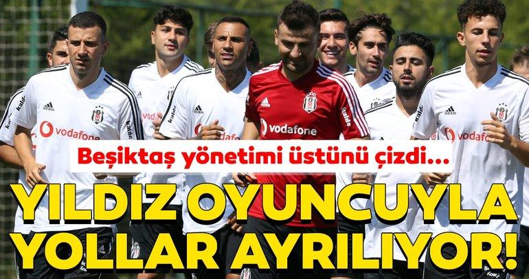 Beşiktaş'ta son dakika gelişmesi! Yıldız oyuncuyla yollar ayrılıyor