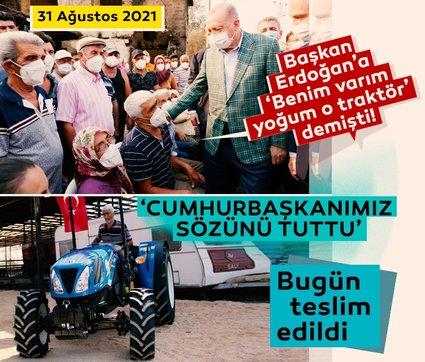 Başkan Erdoğan'a 'Benim varım yoğum o traktör' demişti! Yanan traktörünün yerine yenisi 5 günde gönderildi...