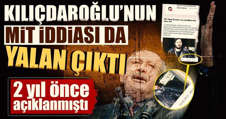 Kılıçdaroğlu'nun MİT iddiası da yalan çıktı!