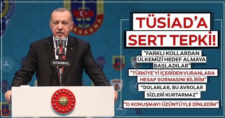 Başkan Erdoğan'dan TÜSİAD'a tepki: O konuşmayı üzüntüyle dinledim