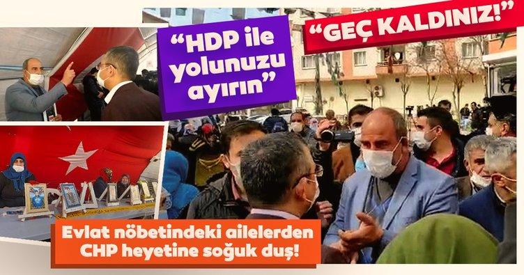 Evlat nöbetindeki ailelerden CHP heyetine tepki: Geç kaldınız, HDP ile yollarınızı ayırın