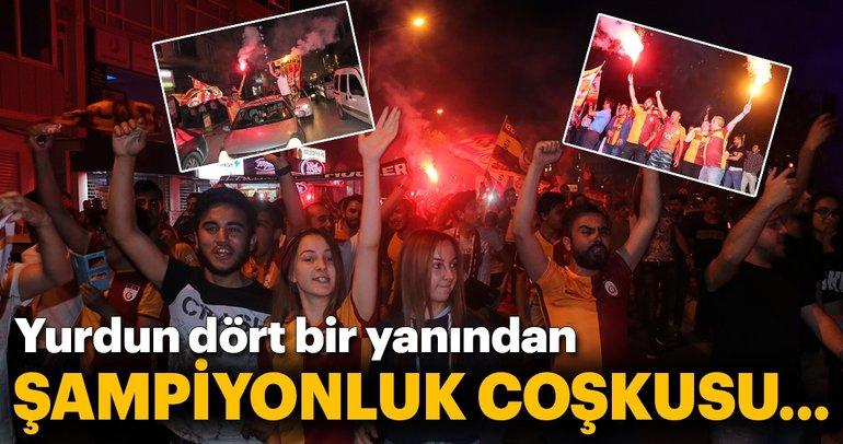 Türkiye'nin dört bir yanında şampiyonluk coşkusu!