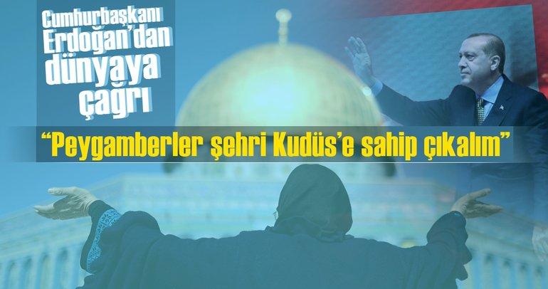 Erdoğan Kudüs için seferberlik başlattı