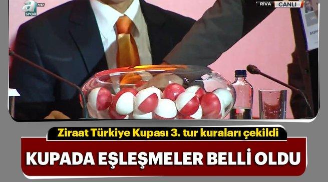 Türkiye Kupası'nda 3 tur kuraları çekildi