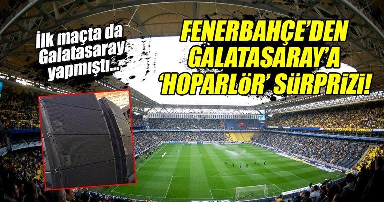Fenerbahçe'den Galatasaray için 'hoparlör' hamlesi