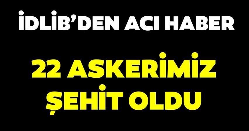 Son dakika haberi: Hatay Valisi Rahmi Doğan: 22 Mehmetçiğimiz şehit oldu!