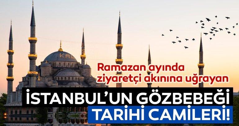 İstanbul'da gezilecek tarihi camiler!
