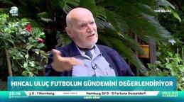 Hıncal Uluç'tan Fatih Terim'e sert eleştiri!