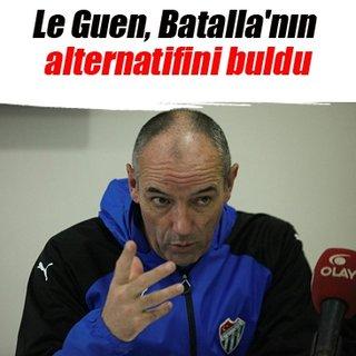 Le Guen, Batalla'nın alternatifini buldu
