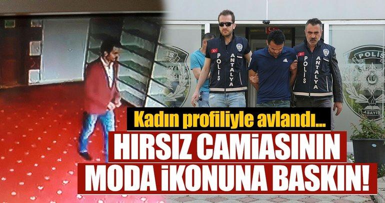 Antalya'da şık giyimli cami hırsızına film gibi operasyon! Kadın profiliyle yakaladılar