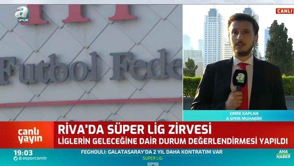 Riva'da Süper Lig Zirvesi! Emre Kaplan Zirveye Dair Gelişmeleri Anlattı