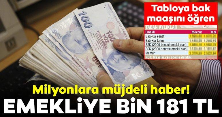 Emekli için en az bin 181 TL! İşte yeni taban emekli maaşları