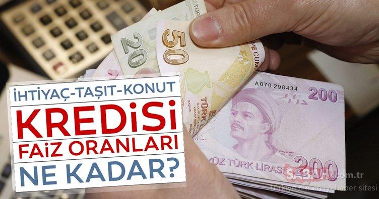 Son dakika haberi Banka kredi faiz oranları ne kadar oldu? Vakıfbank, Halkbank, Akbank, Ziraat Bankası ihtiyaç-taşıt-konut kredisi faiz oranları 2019