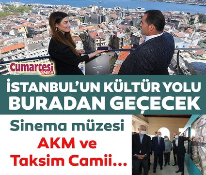 İstanbul'un kültür yolu Beyoğlu'ndan geçecek