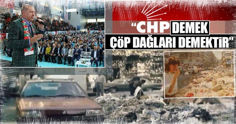 Cumhurbaşkanı Erdoğan: CHP demek hava kirliliği demektir