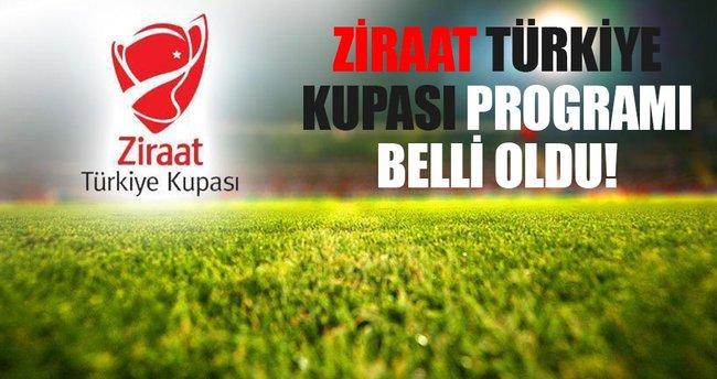 Ziraat Türkiye Kupası'nda program açıklandı
