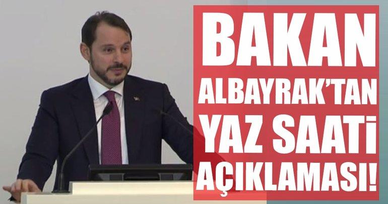 Enerji ve Tabii Kaynaklar Bakanı Berat Albayrak'tan 'yaz saati' açıklaması!