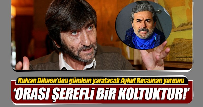 Rıdvan Dilmen, Aykut Kocaman'ı yazdı!