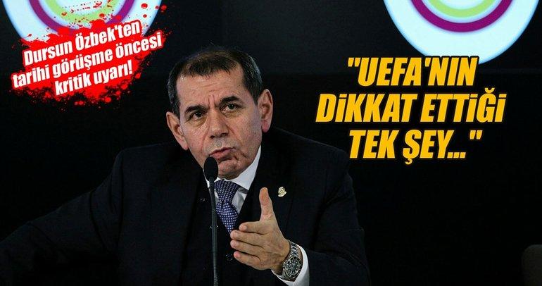 Dursun Özbek'ten yeni yönetime UEFA uyarısı