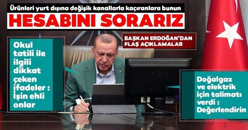 Son dakika: Başkan Erdoğan'dan dikkat çeken açıklamalar: Hesabını sorarız...