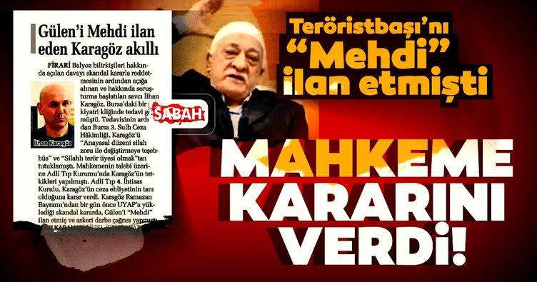 Gülen'i Mehdi ilan eden hakime müebbet istemi
