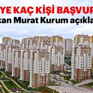 Son dakika haberi: TOKİ'ye kaç kişi başvurdu? Bakan Murat Kurum 2019 TOKİ projesine başvuru sayısını açıkladı!