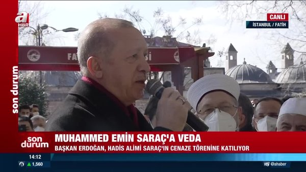 Hadis alimi Muhammed Emin Saraç son yolculuğuna uğurlandı. Başkan Erdoğan törende konuştu | Video