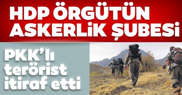 PKK'lı terörist itiraf etti: HDP, örgütün askerlik şubesi