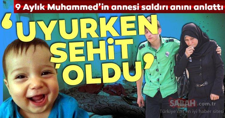 YPG/PKK'lı teröristlerin şehit ettiği ilk sivil olan 9 aylık bebeğin annesi konuştu