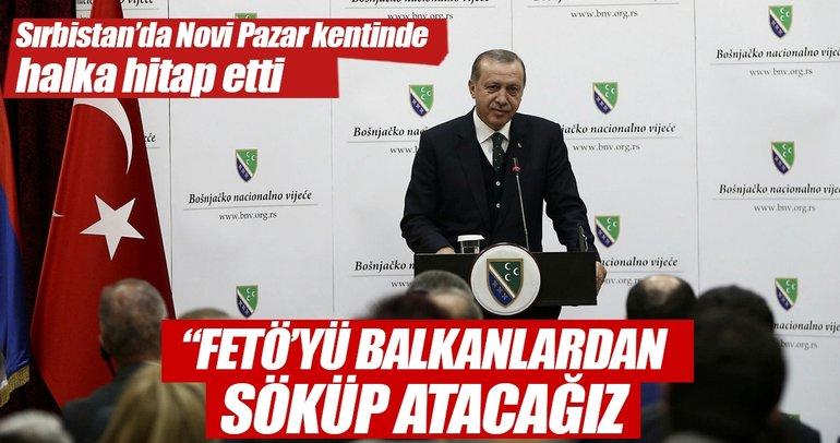 FETÖ'yü Balkanlar'dan söküp atacağız