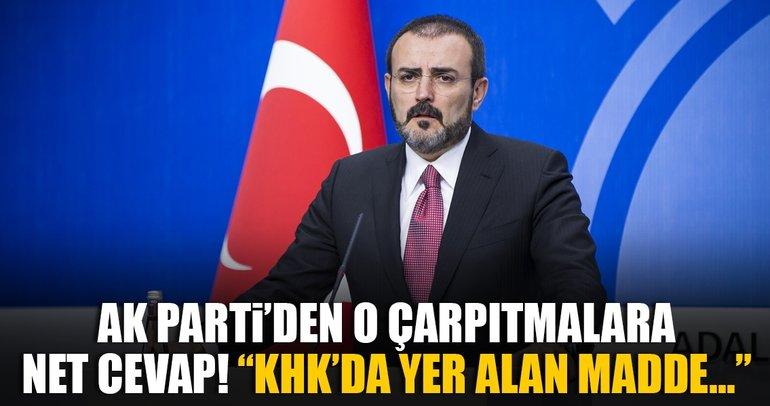 AK Parti Sözcüsü Mahir Ünal'dan o çarpıtmalara net cevap