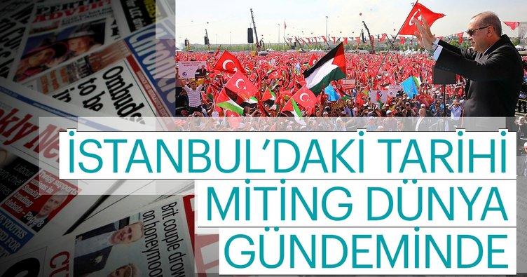Dünya medyasından Erdoğan'a övgü