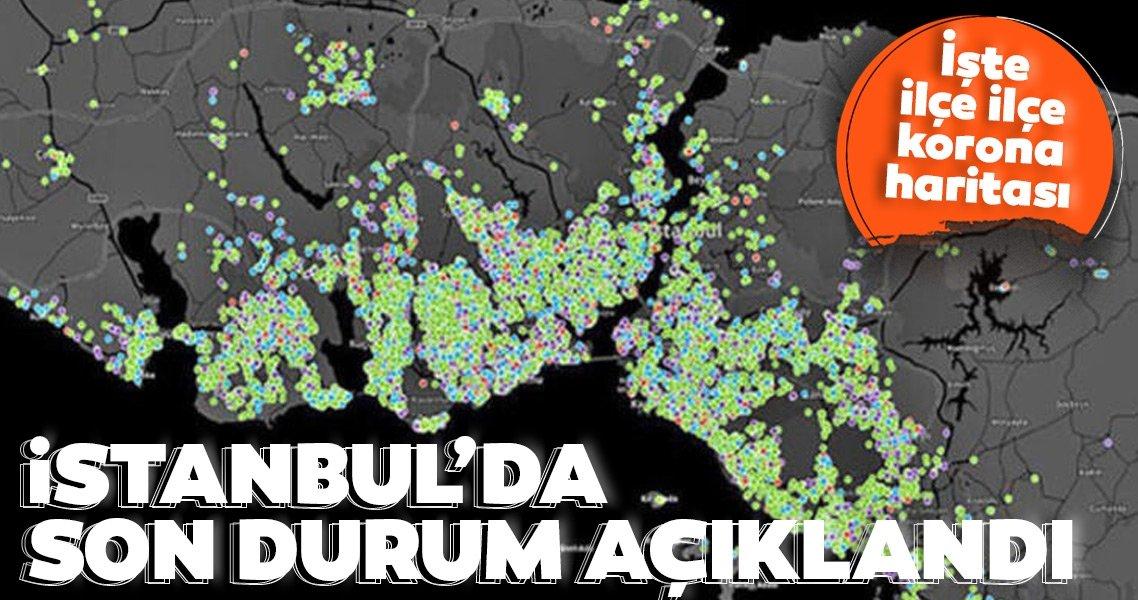 SON DAKİKA HABERLER: İstanbul'da son durum açıklandı! İşte ilçe ilçe korona haritası