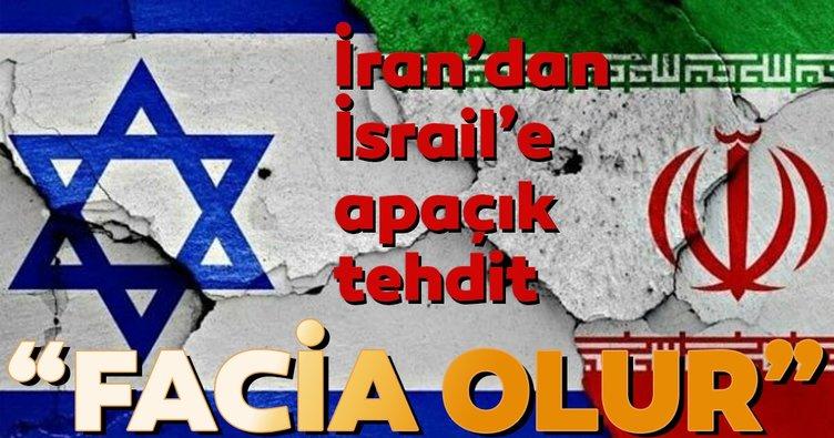 İran'dan İsrail'e tehdit gibi uyarı facia olur