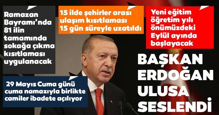 Son dakika: Başkan Erdoğan: Ramazan Bayramı'nda 81 ilin tamamında sokağa çıkma kısıtlaması uygulanacak