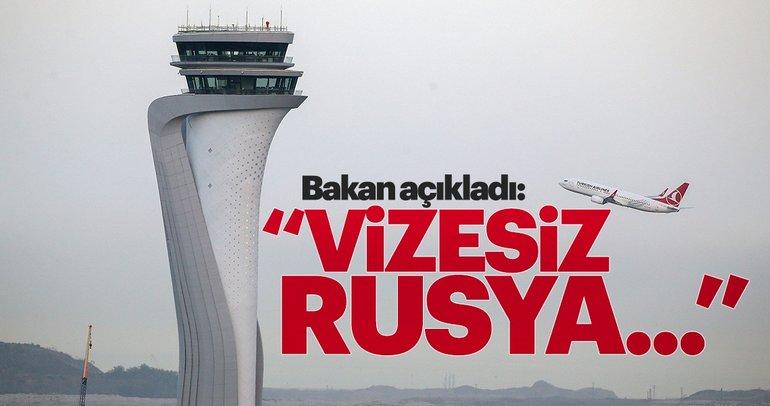 Bakan Çavuşoğlu'ndan vizesiz Rusya seyahati açıklaması