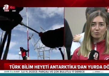 Türk Bilim Heyeti Antarktika'dan yurda döndü