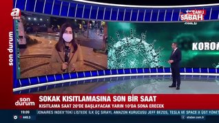 Sokağa çıkma kısıtlamasına dakikalar kala İstanbul'da son durum