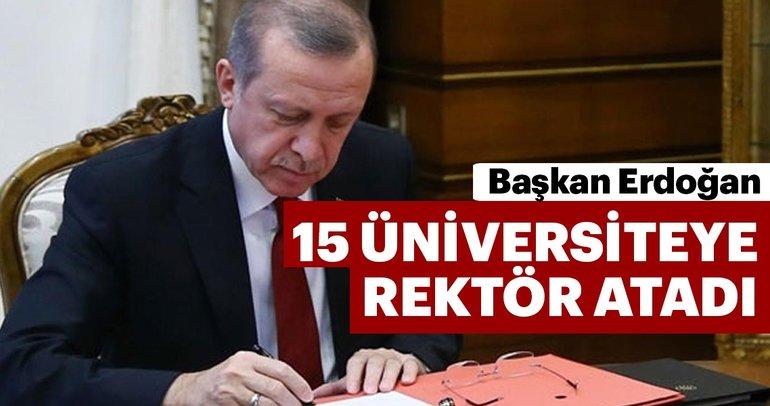 Başkan Erdoğan 15 üniversiteye rektör atadı