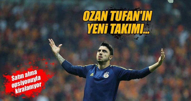 Ozan Tufan'ın yeni takımı...