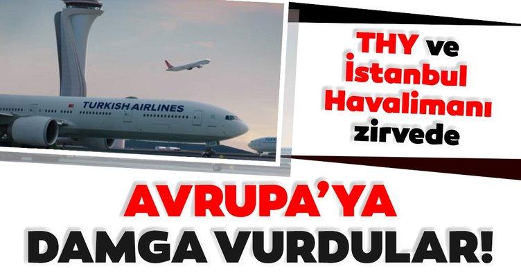 THY ve İstanbul Havalimanı zirvede: Avrupa'ya damga vurdular!