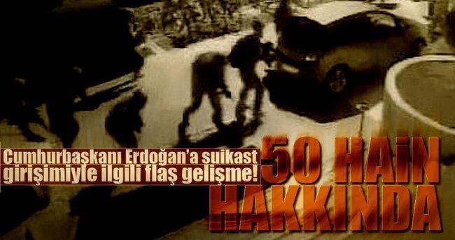 Cumhurbaşkanı Erdoğan'a suikast girişimiyle ilgili flaş gelişme!