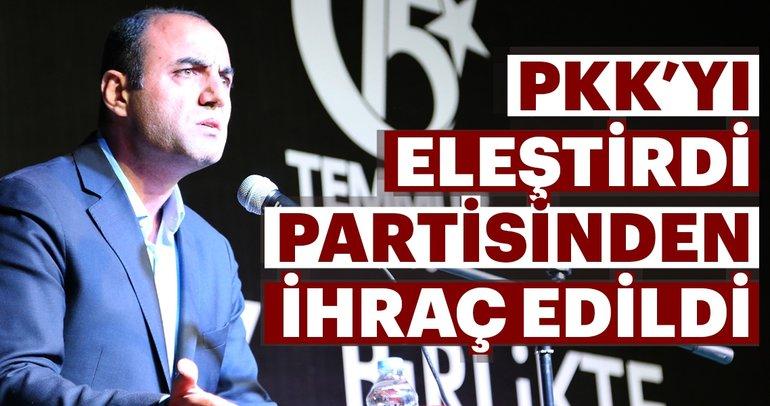 PKK'yı eleştirdi CHP'den ihraç edildi
