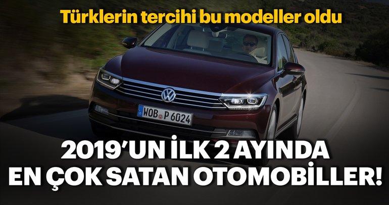 2019'un ilk 2 ayında en çok satan otomobil modelleri! Türkiye'de bakın hangi modeller tercih edildi...