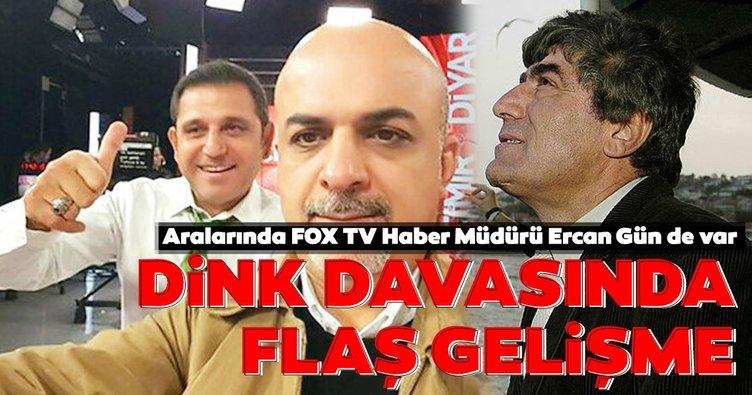 Sanıklar arasında FOX Haber Müdürü Ercan Gün var! Hrant Dink cinayeti davasında flaş gelişme
